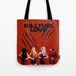 BLACKPINK - Kill This Love Fanart Tote Bag