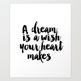 Printable A Dream Is A Wish Your Heart Makes Wall Art, Nursery Printable, Princess Quote, Girl Room Art Print