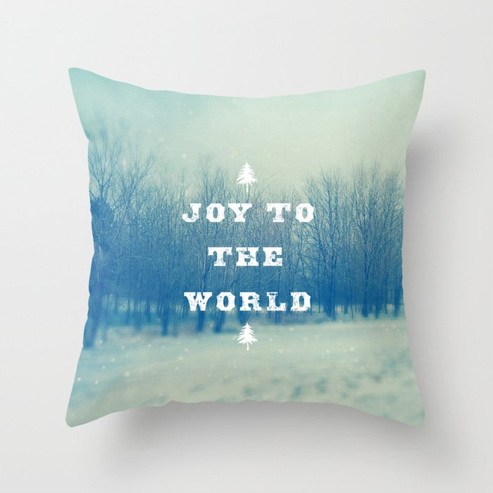 Joy Throw Pillow : Joy To The World Throw Pillow by sweetblue Society6