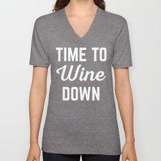Wine Down Funny Quote Unisex V-Neck