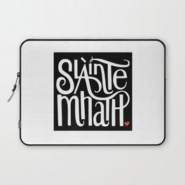 Slainte Mhath on black Laptop Sleeve