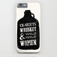 Cigareets & whuskey iPhone 6s Slim Case