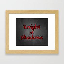 Knight of Shadows Framed Art Print