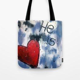 He is Love Tote Bag