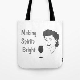 Making Spirits Bright Holiday Tote Bag