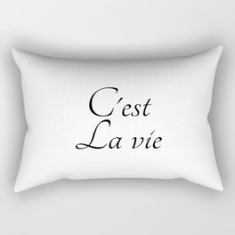 C'est la vie, La vie est Belle, french postive slogan Gift Rectangular Pillow