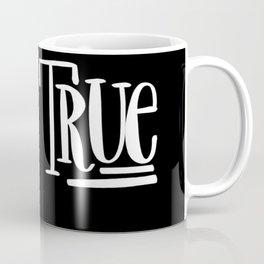 Live True: black Coffee Mug