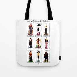 Witches are bitches  Tote Bag