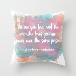 The One You Love Throw Pillow