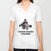 rushmore V-neck T-shirts featuring YANKEE RACERS FOUNDER (Rushmore, 1998) by Tom Ralston