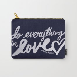 1 Corinthians 16: 14 x Navy Carry-All Pouch
