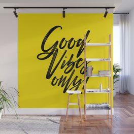 Good Vibes Only! (Black on Yellow) Wall Mural
