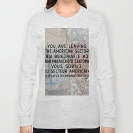 Checkpoint Charlie Signage, Berlin Wall Long Sleeve T-shirt