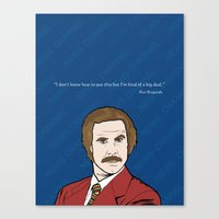 anchorman Canvas Prints featuring Ron Burgundy Anchorman  by Sheena White for Winsome Gallery