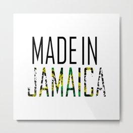Made In Jamaica Metal Print