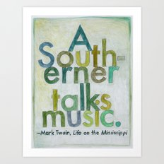Mark Twain on The South, from The Geography Series Art Print