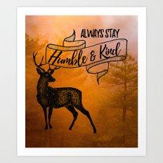 Humble & Kind Art Print
