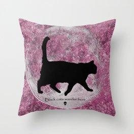 Black Cats Wander Here Throw Pillow