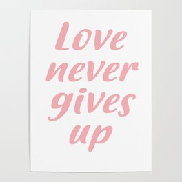 Love never gives up Poster