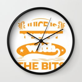 Juice Lover Juice is Better with the Bits Wall Clock