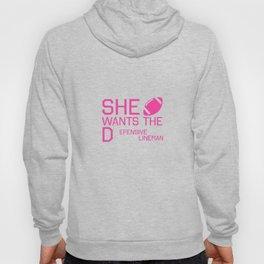 She Wants the Defensive Lineman Funny Football T-shirt Hoody