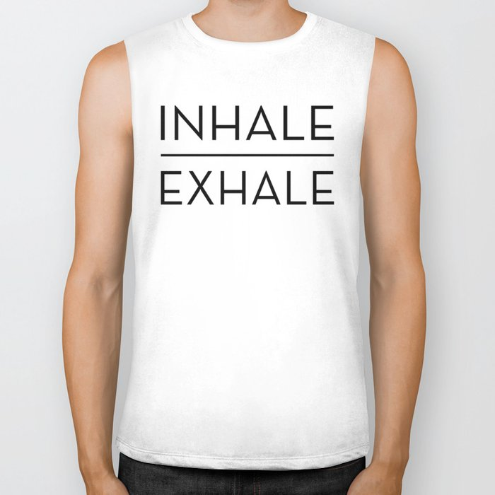 Inhale Exhale Breathe Quote Biker Tank