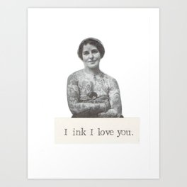 I Ink I Love You Art Print