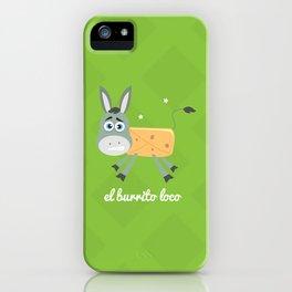 El Burrito Loco illustration iPhone Case
