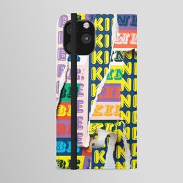 Be Kind To You iPhone Wallet Case