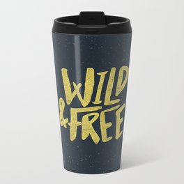 Wild and Free x Gold and Navy Metal Travel Mug