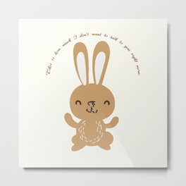 Happy Bunny - This is How Much... Metal Print