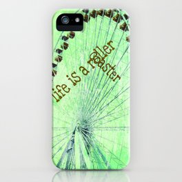 Life is a roller coaster iPhone Case