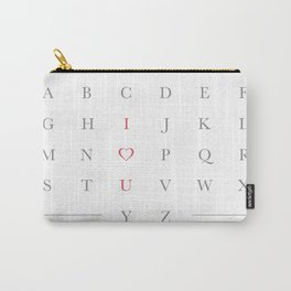 Life's alphabetter with you Carry-All Pouch