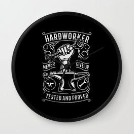 hard worker never give up Wall Clock