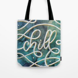 Chill Canvas Tote Bag