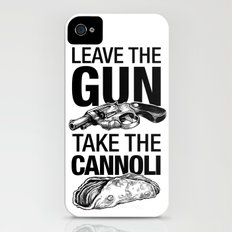 Leave the Gun Take the Cannoli iPhone (4, 4s) Slim Case