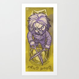 I'm Chucky, and I'm your friend till the END! Art Print