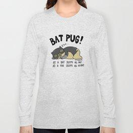 Bat Pug! Long Sleeve T-shirt