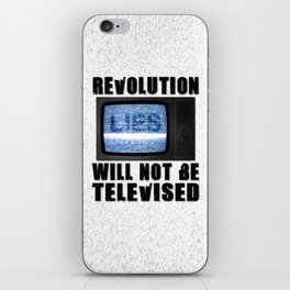 Revolution will not be televised iPhone Skin
