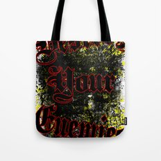 Destroy your enemies Tote Bag