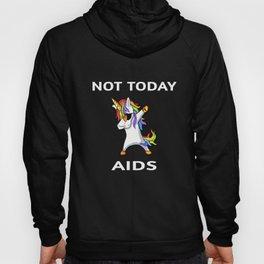 Not Today Aids Awareness Dabbing Unicorn Hoody