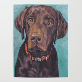 Chocolate lab LABRADOR RETRIEVER dog portrait painting by L.A.Shepard fine art Poster