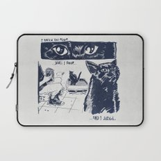 I Watch You Poop... and I Judge Laptop Sleeve