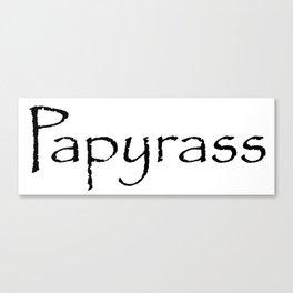 Papyrass Canvas Print