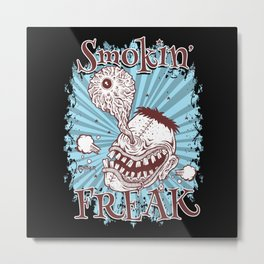 Smokin' Freak Metal Print