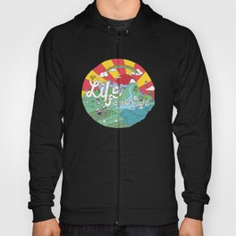 Life is All Right (Color) Hoody