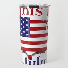 July 4 1776 America Travel Mug