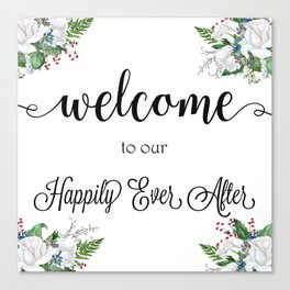 Welcome To Our Happily Ever After Canvas Print