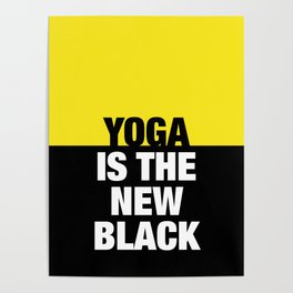 YOGA is the new black Poster