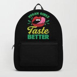 VEGANS: Vegan Girls Taste Better Funny Vegetarian Day Vegetables Diet Gift Backpack